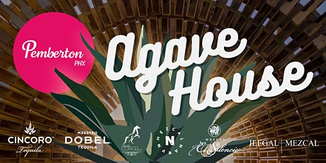 Agave House 2021 @ Pemberton PHX tickets