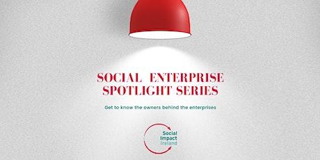 Social Enterprise Spotlight Series - Jessica Bonenfant tickets