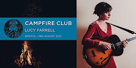 Campfire Club Bristol: Lucy Farrell, Burd Ellen tickets