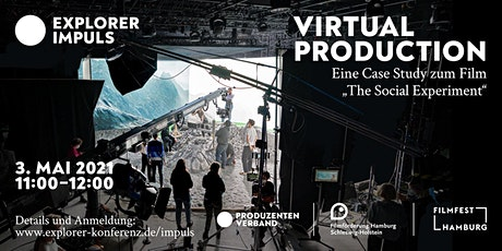 Explorer Impuls - Eine Case Study zu Virtual Production Tickets