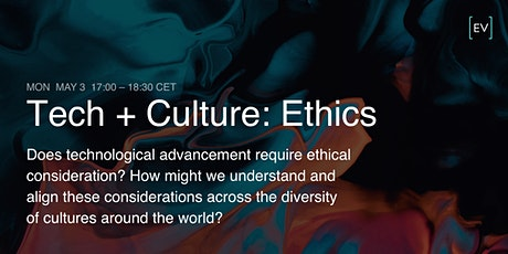 Technology + Culture: Ethics tickets