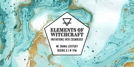 The Elements of Witchcraft: Initiations into Cosmology tickets