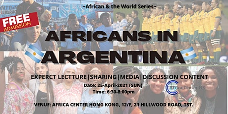 Africans & the World |  Africans in Argentina tickets