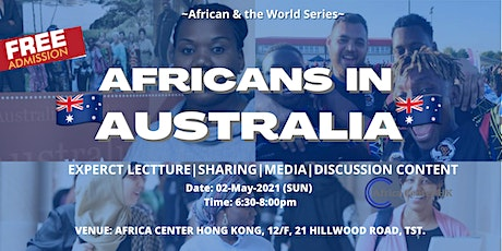 Africans & the World |  Africans in  Australia tickets