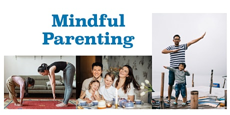 Mindful Parenting Workshop (Aug) tickets