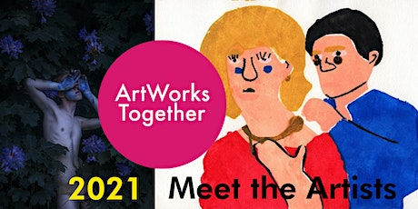 ArtWorks Together 2021 Digital Event #2 - Meet the Artists tickets
