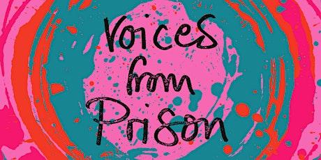 Voices From Prison biglietti