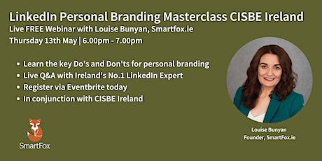 Creating a standout Personal Brand on LinkedIn with CISBE Ireland tickets