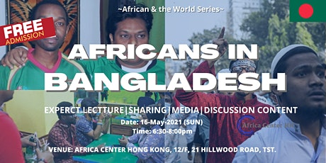 Africans & the World |  Africans in Bangladesh tickets