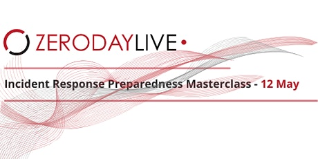 Incident Response Preparedness Masterclass tickets