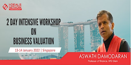 Business Valuation with Aswath Damodaran | 13th - 14th Jan 2022 | Singapore tickets