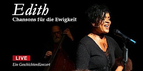 Edith - Chansons für die Ewigkeit Tickets