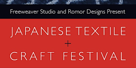 Japanese Textiles and Craft Festival  I tickets