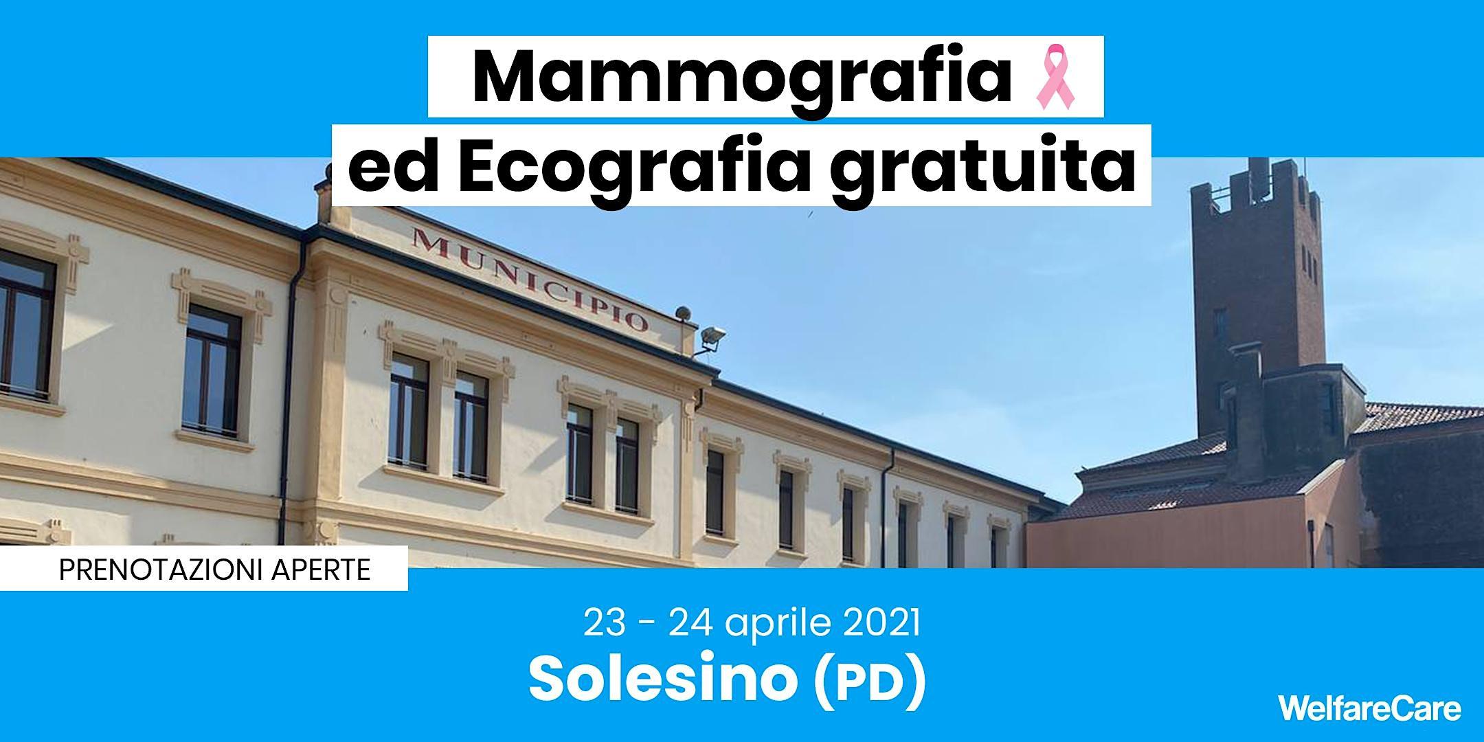 Mammografia ed Ecografia Gratuita – Solesino 23 – 24 aprile 2021