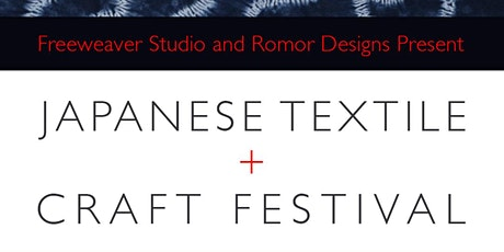 Japanese Textiles and Craft Festival  III tickets