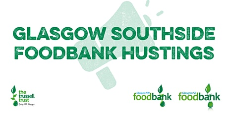 Glasgow Southside Foodbank Hustings tickets