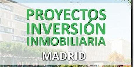 PROYECTOS INVERSIÓN INMOBILIARIA MADRID - 06 MAYO 2021 entradas