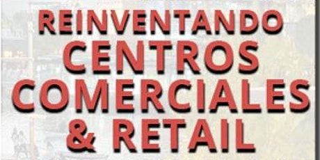 CENTROS COMERCIALES & RETAIL ONLINE - 13 MAYO 2021 tickets