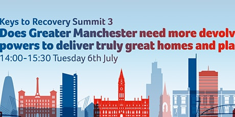 Does GM need more devolved powers to deliver truly great homes and places? tickets