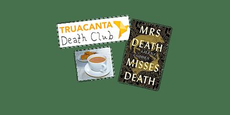 Truacanta Death Club tickets