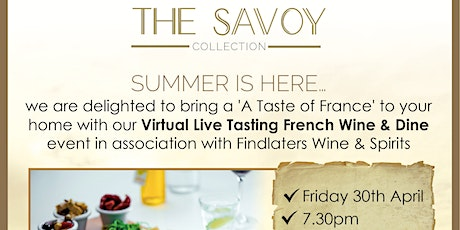 The Savoy Collection presents a taste of France. tickets
