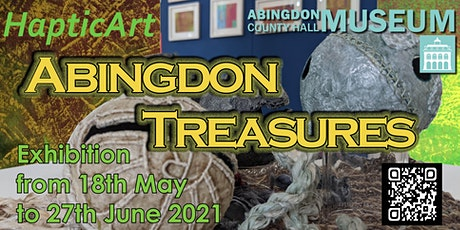 HapticArt - Abingdon Treasures Exhibition tickets