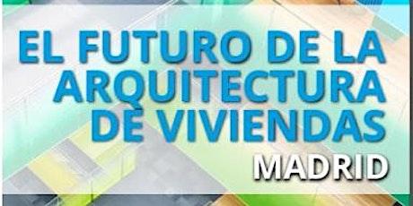 FUTURO ARQUITECTURA DE VIVIENDAS MADRID - 27 MAYO 2021 tickets