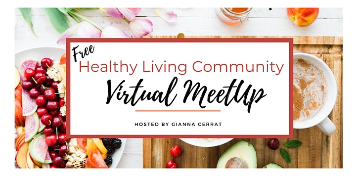 (Virtual) Healthy Living Community Monthly MeetUp image