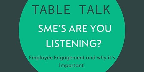 Table Talk - SME's are you listening? tickets