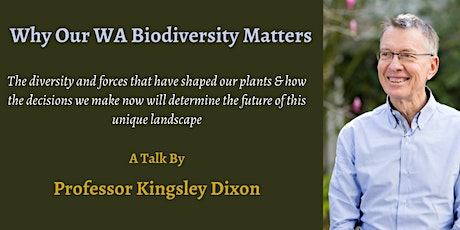 Why Our WA Biodiversity Matters tickets