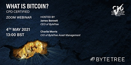 What Is Bitcoin? CPD Certified [Zoom Webinar] tickets