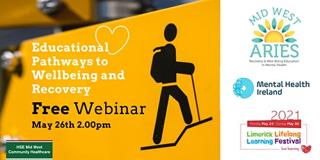 Free Webinar: Educational Pathways to Wellbeing and Recovery tickets