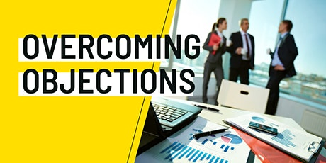 Overcoming Objections in Sales tickets