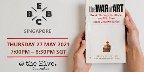 EBBC Singapore - The War of Art (J. Pressfield) tickets