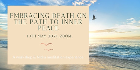 Workshop: Embracing death on the path to inner peace tickets