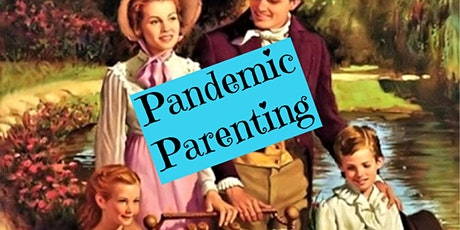 PANDEMIC PARENTING tickets