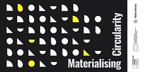 Materialising Circularity tickets