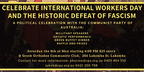 Celebrate International Workers Day and Victory over Fascism tickets