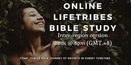 Online LifeTribes Bible Study (Inter-region version) Tickets