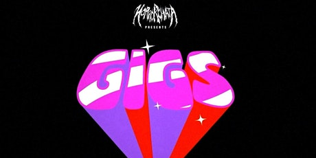 HORRORCHATA PRESENTS: GIGS tickets