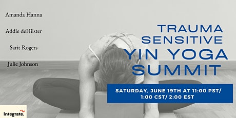 Trauma Sensitive Yin Yoga Summit tickets