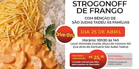 Drive Thru - Strogonoff de Frango ingressos