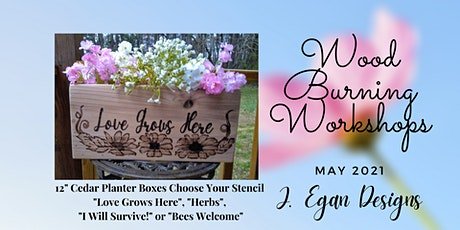 Wood Burning Workshops - May 2021 Planter Boxes tickets