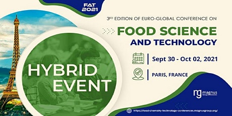 3rd Edition of Euro-Global Conference on Food Science and Technology tickets