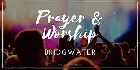 Bridgwater Prayer & Worship Outside tickets