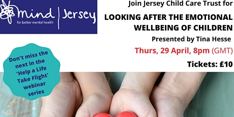 Looking after the Emotional Wellbeing of Children tickets