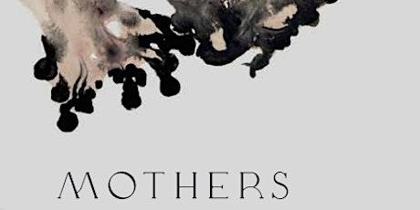 Mothers- First Solo show of Saira Ellen K. Spencer tickets
