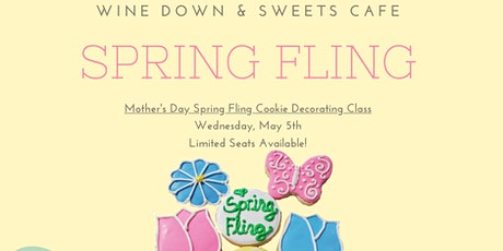 Spring Fling Mother's Day Cookie Decorating Class tickets