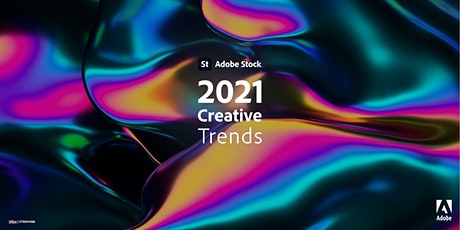 2021 Creative Trends & Adobe Stock tickets