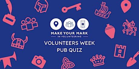 The Big Volunteers Week Pub Quiz: Make Your Mark tickets
